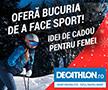 Oferte Decathlon reduceri articole sportive femei barbati
